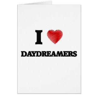 I love Daydreamers Card