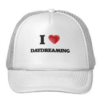 I love Daydreaming Trucker Hat