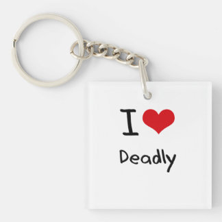I Love Deadly Single-Sided Square Acrylic Keychain