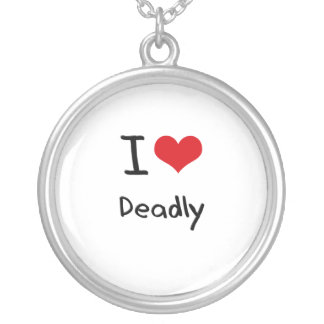 I Love Deadly Personalized Necklace
