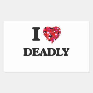 I love Deadly Rectangular Sticker