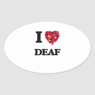 I love Deaf Oval Sticker