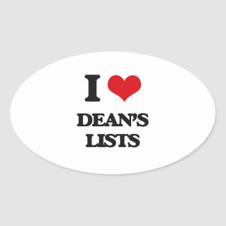 I love Dean's Lists Oval Sticker