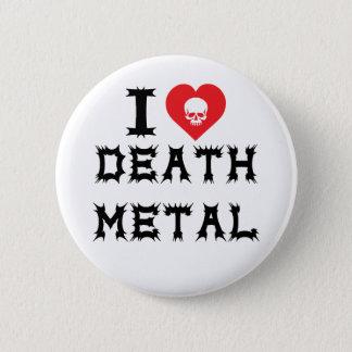 I Love Death Metal Button