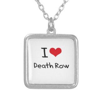 I Love Death Row Pendants