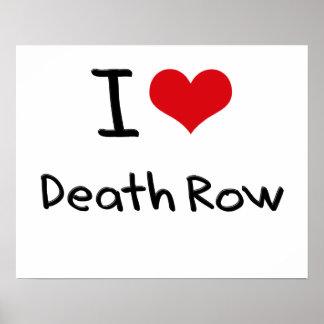 I Love Death Row Print