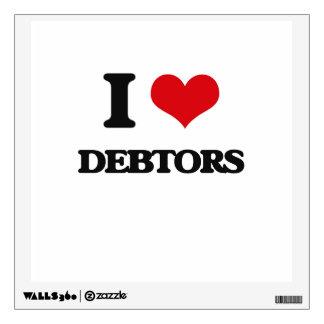 I love Debtors Wall Decals