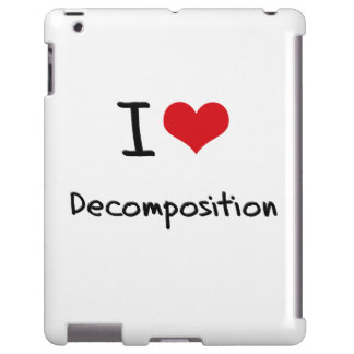 I Love Decomposition