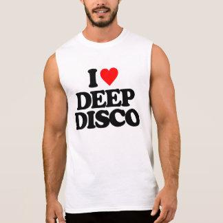 I LOVE DEEP DISCO SLEEVELESS SHIRT