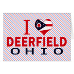 I love Deerfield, Ohio Card