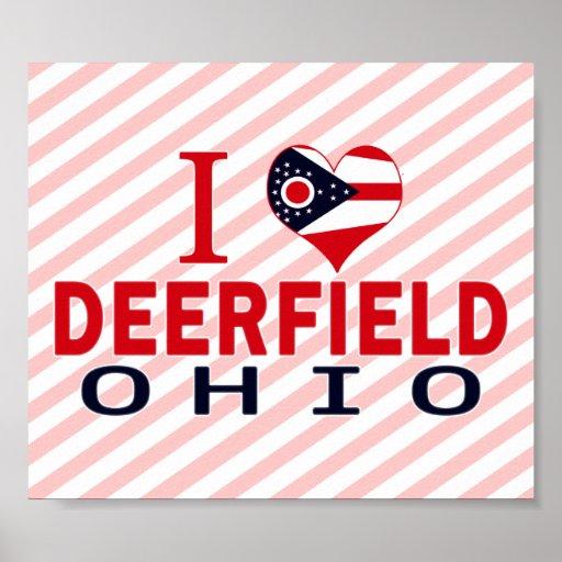 I love Deerfield, Ohio Posters