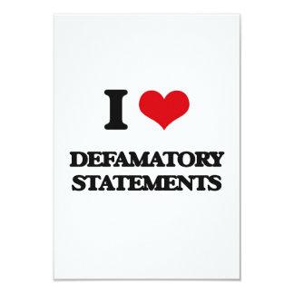 "I love Defamatory Statements 3.5"" X 5"" Invitation Card"