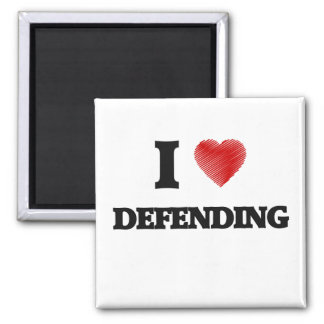 I love Defending 2 Inch Square Magnet