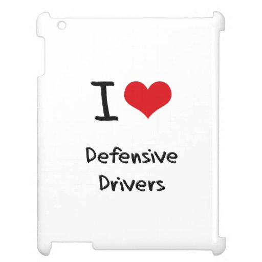 I Love Defensive Drivers Cover For The iPad 2 3 4