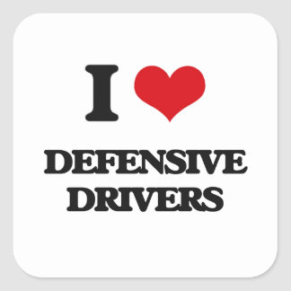 I love Defensive Drivers Square Stickers