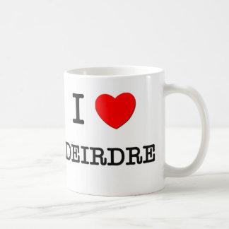 I Love Deirdre Coffee Mug