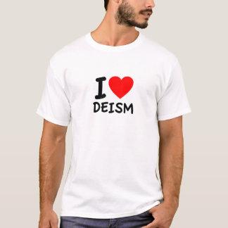 I Love Deism T-Shirt