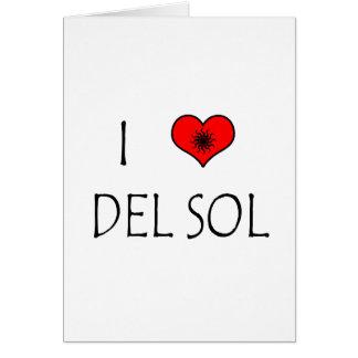 I Love Del Sol Tarjeta De Felicitación