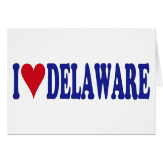 I Love Delaware Greeting Card