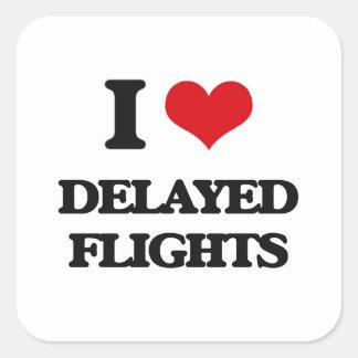 I love Delayed Flights Square Sticker