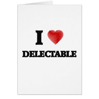 I love Delectable Card