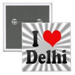 I Love Delhi, India. Mera Pyar Delhi, India Button