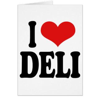 I Love Deli Card