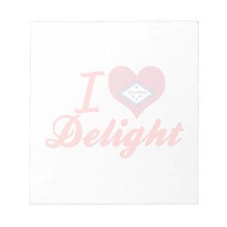 I Love Delight, Arkansas Notepad