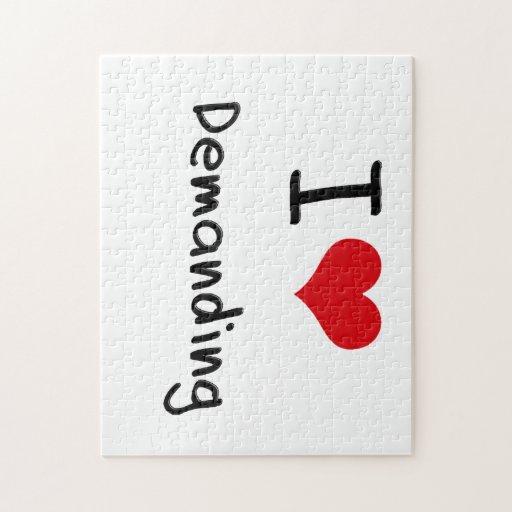 I Love Demanding Jigsaw Puzzle