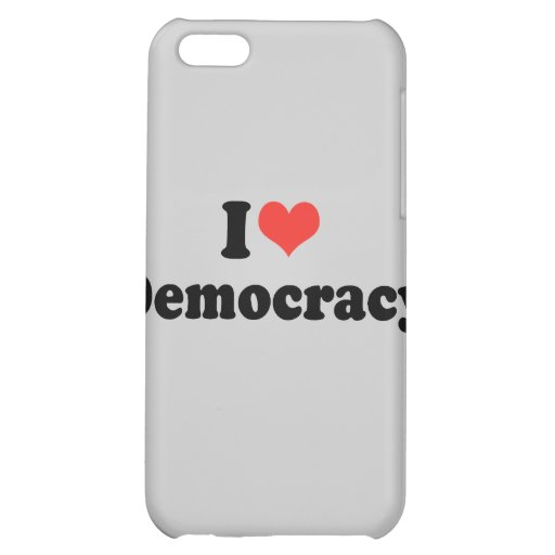 I LOVE DEMOCRACY - .png iPhone 5C Cases