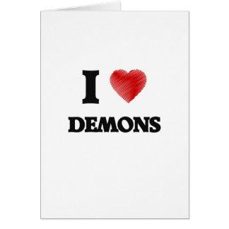 I love Demons Card