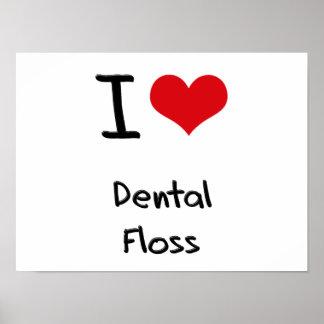 I Love Dental Floss Poster