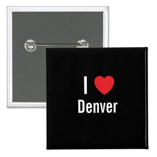 I love Denver 2 Inch Square Button