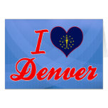 I Love Denver, Indiana Greeting Card