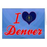 I Love Denver, Indiana Greeting Cards