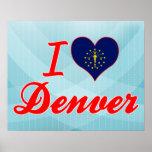 I Love Denver, Indiana Posters