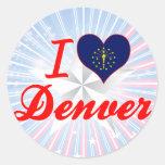 I Love Denver, Indiana Round Sticker