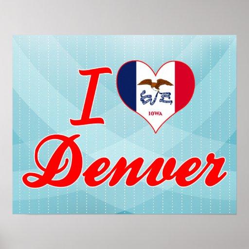 I Love Denver, Iowa Poster