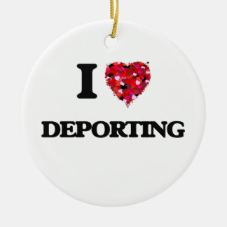 I love Deporting Double-Sided Ceramic Round Christmas Ornament