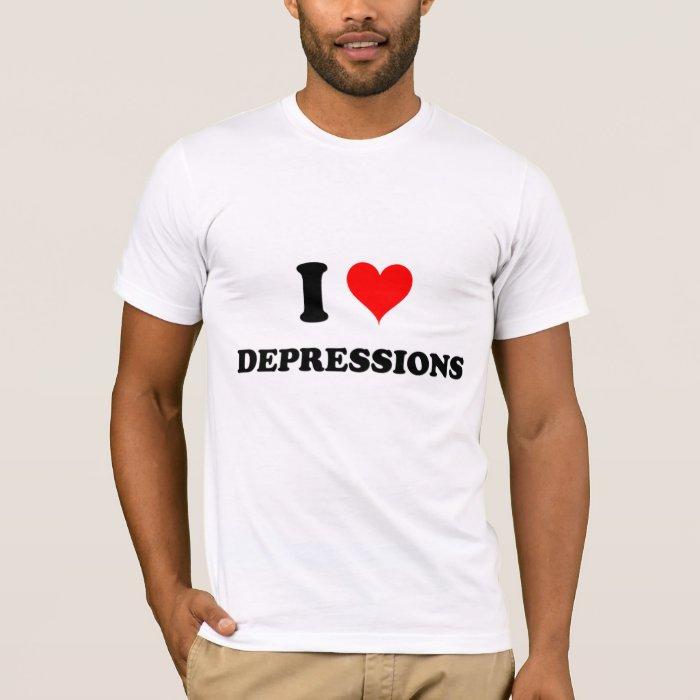 I Love Depressions T-Shirt