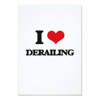 I love Derailing 3.5x5 Paper Invitation Card