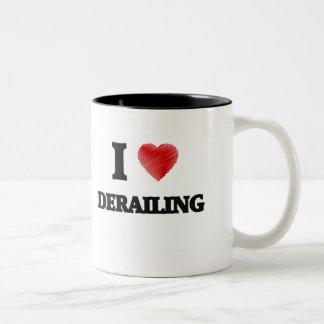 I love Derailing Two-Tone Coffee Mug