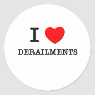 I Love Derailments Round Sticker