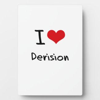 I Love Derision Photo Plaque