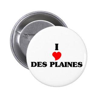 I love Des Plaines 2 Inch Round Button