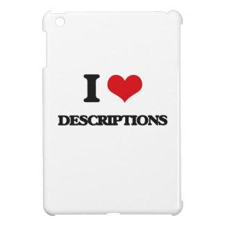 I love Descriptions Case For The iPad Mini
