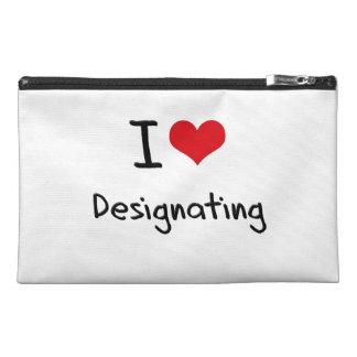 I Love Designating Travel Accessory Bags