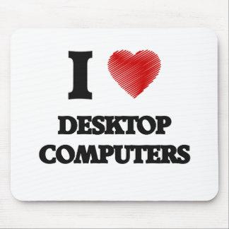 I love Desktop Computers Mouse Pad