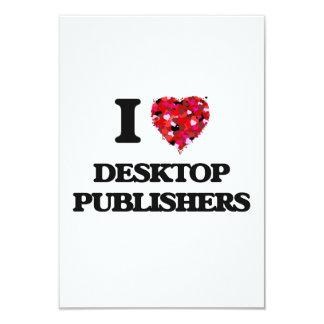 I love Desktop Publishers 3.5x5 Paper Invitation Card