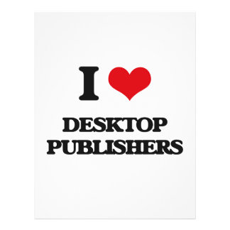 I love Desktop Publishers Personalized Flyer